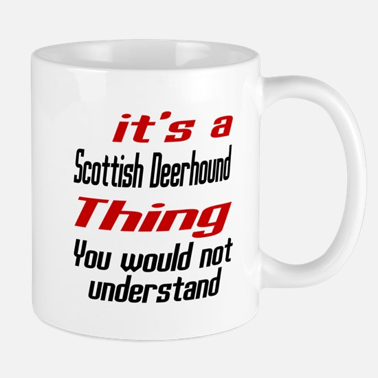 Scottish Deerhound Thing Dog Designs Mug
