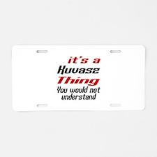 It's Kuvasz Dog Thing Aluminum License Plate