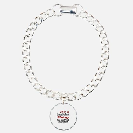 It's Swedish Vallhund Do Bracelet