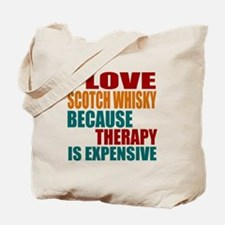 Drink Scotch Whisky Is My Therapy Tote Bag
