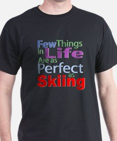 Few things in life are as per T-Shirt