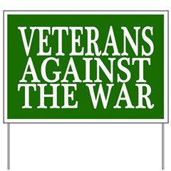 Veterans Against the War Yard Sign (green)