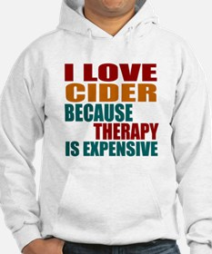 Drink Cider Is My Therapy Hoodie