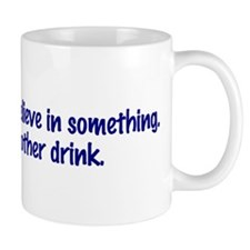 I'll Have Another Drink Mug