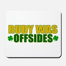 Rudy Offsides (2) Mousepad