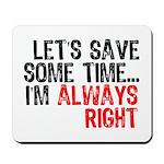 Save Time Mousepad
