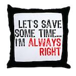 Save Time Throw Pillow