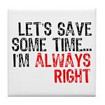 Save Time Tile Coaster