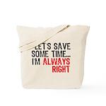 Save Time Tote Bag
