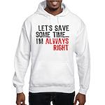 Save Time Hooded Sweatshirt