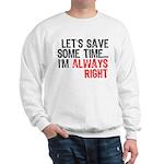 Save Time Sweatshirt