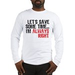 Save Time Long Sleeve T-Shirt