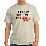 Save Time Light T-Shirt