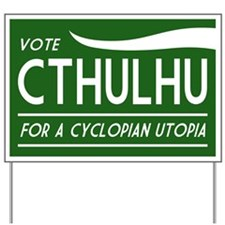 Vote Cthulhu Sign