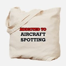 Addicted to Aircraft Spotting Tote Bag