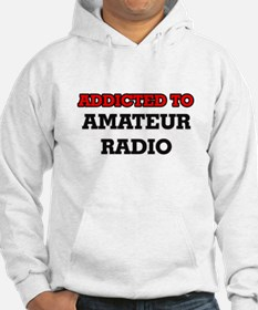 Addicted to Amateur Radio Hoodie