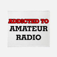 Addicted to Amateur Radio Throw Blanket