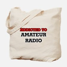 Addicted to Amateur Radio Tote Bag