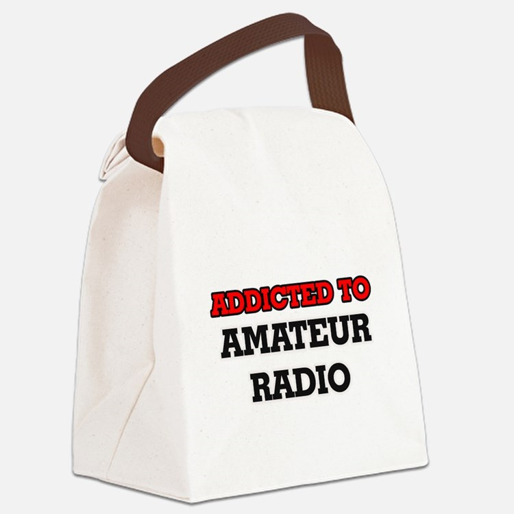 Addicted to Amateur Radio Canvas Lunch Bag