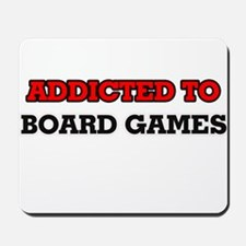 Addicted to Board Games Mousepad