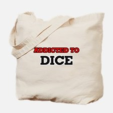 Addicted to Dice Tote Bag
