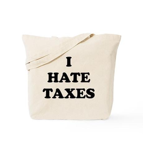 I Hate Taxes - Tote Bag