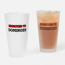 Addicted to Dominoes Drinking Glass