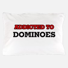 Addicted to Dominoes Pillow Case