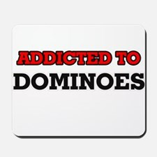 Addicted to Dominoes Mousepad