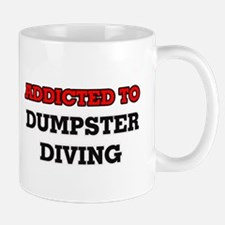 Addicted to Dumpster Diving Mugs
