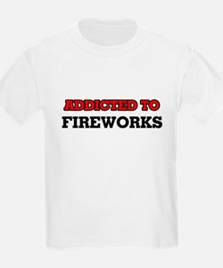 Addicted to Fireworks T-Shirt