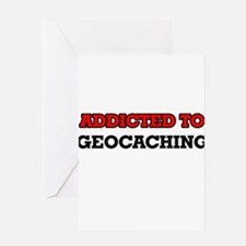 Addicted to Geocaching Greeting Cards