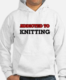 Addicted to Knitting Hoodie