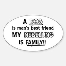 Nebelung Cat Is My Family Sticker (Oval)
