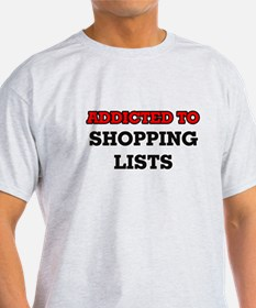Addicted to Shopping Lists T-Shirt