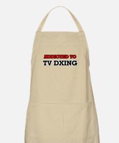 Addicted to Tv Dxing Apron