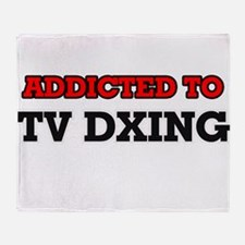 Addicted to Tv Dxing Throw Blanket