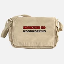 Addicted to Woodworking Messenger Bag