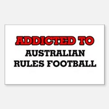 Addicted to Australian Rules Football Decal