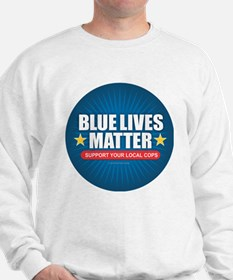 BLUE LIVES MATTER Sweatshirt