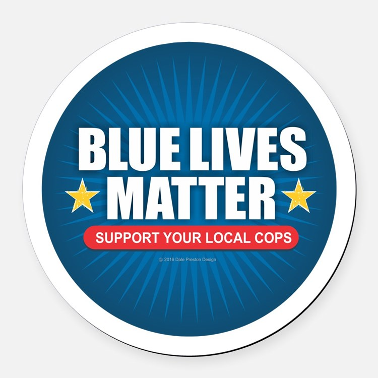 BLUE LIVES MATTER Round Car Magnet