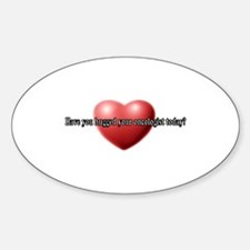 Hug Your Oncologist Oval Decal