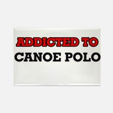 Addicted to Canoe Polo Magnets