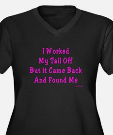 I Worked My Tail Off Women's Plus Size V-Neck Dar