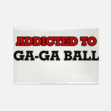 Addicted to Ga-Ga Ball Magnets