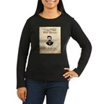Doc Holliday Wanted Women's Long Sleeve Dark T-Shi