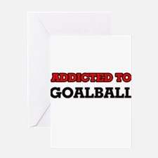 Addicted to Goalball Greeting Cards