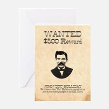 Doc Holliday Wanted Greeting Card