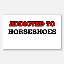 Addicted to Horseshoes Decal