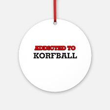 Addicted to Korfball Round Ornament